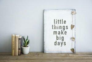 It's often the little things that matter