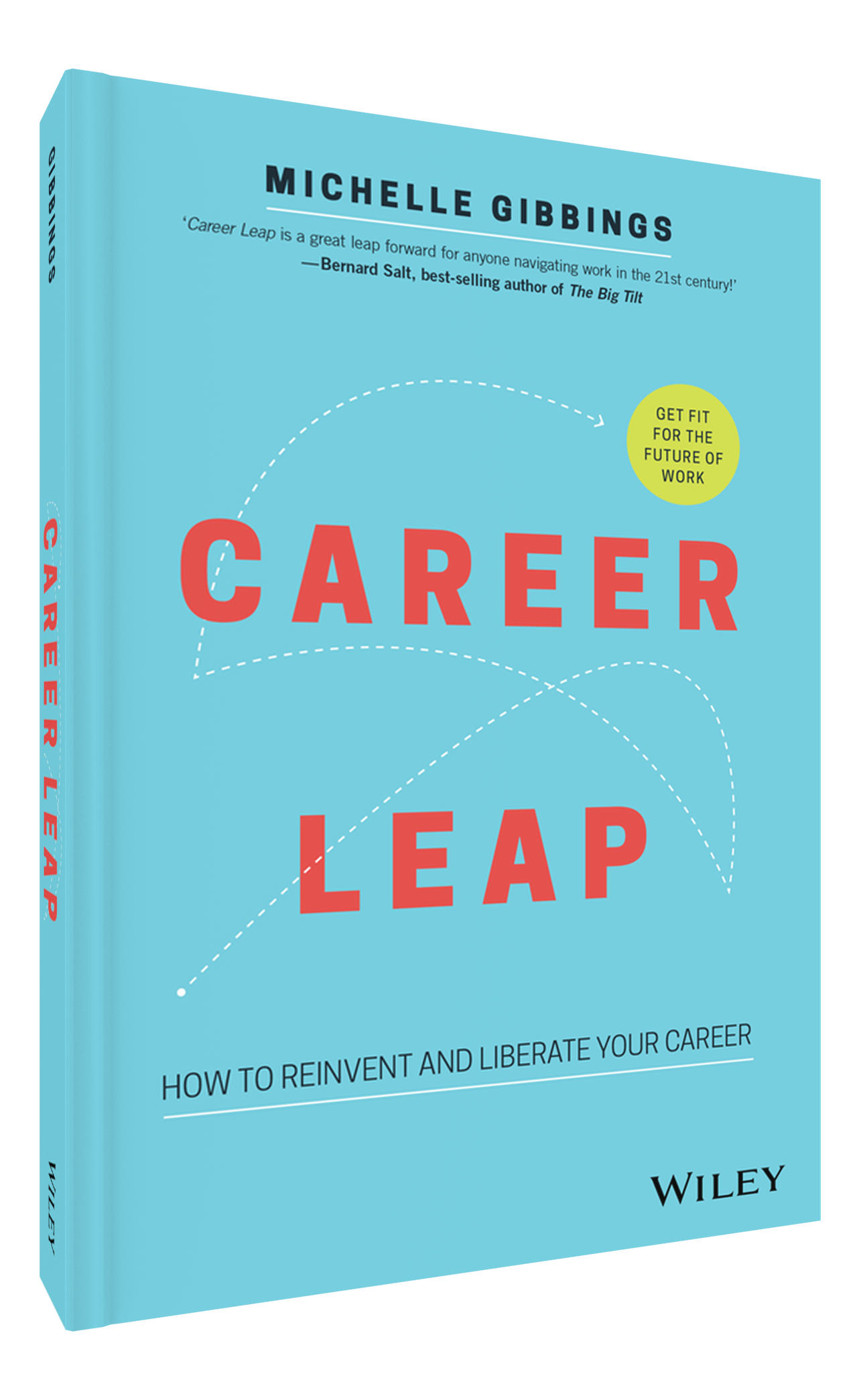 Career Leap - How to reinvent and liberate your career